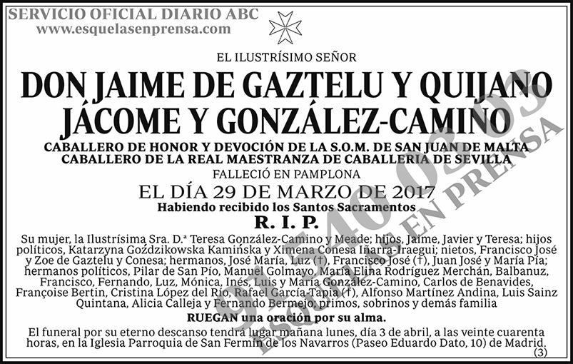 Jaime de Gaztelu y Quijano Jácome y González-Camino